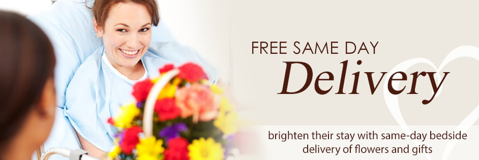 FREE Same Day Delivery. Brighten their stay with same-day bedside delivery of flowers and gifts